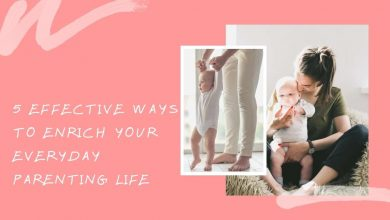 Bild von 5 Effective Ways to Enrich your Everyday Parenting Life